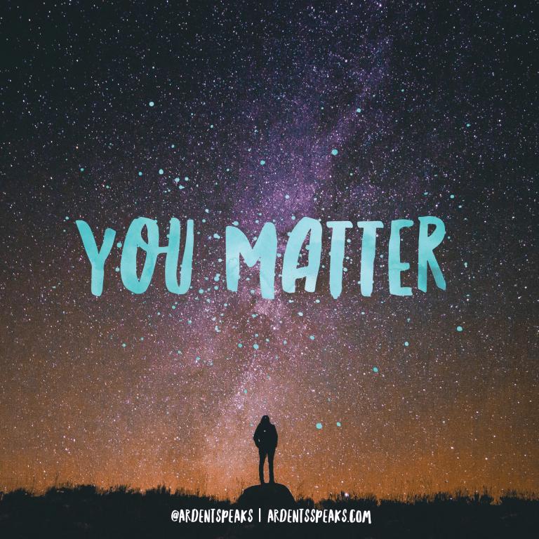 You Matter, All Lives Matter