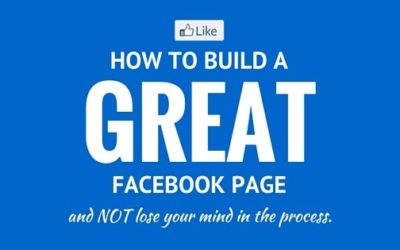 How to Build a Great Facebook Page
