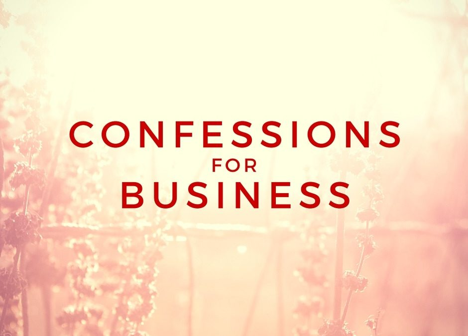 Business Confessions
