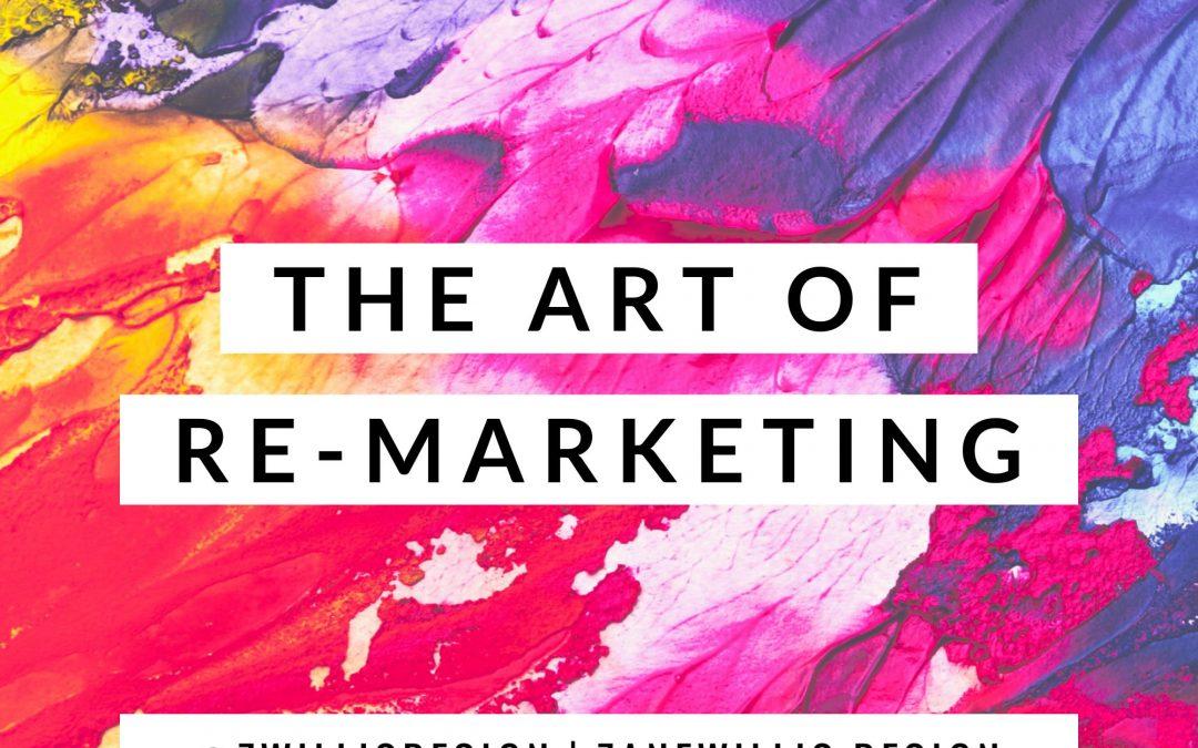 The Art of Remarketing